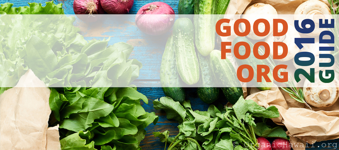 Organic Hawaii Good Food Org Guide